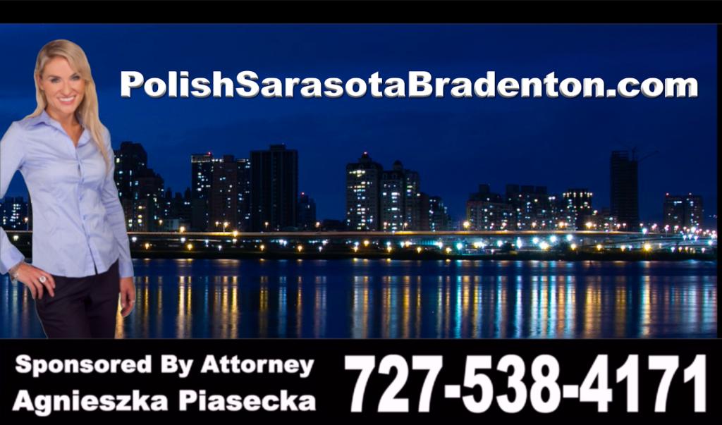 Polish, Sarasota, Bradenton, Attorney, Lawyer, Florida, USA, Polski, Prawnik, Adwokat, Floryda, Agnieszka Piasecka, Aga Piasecka, Piasecka