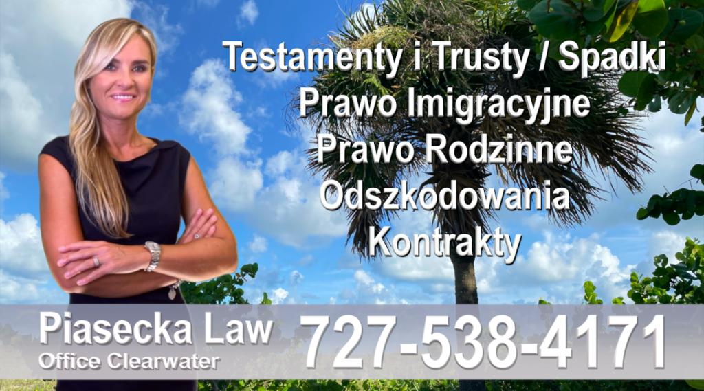 Polski adwokat prawnik Floryda Testamenty Trusty Spadki Prawo Imigracyjne Rodzinne Odszkodowania Kontrakty Wypadki, Floryda, Polski Adwokat